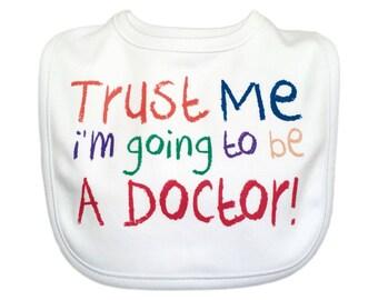 I'm Going To Be A Doctor Baby Bib, Baby Doctor Gift, Funny Baby Bib,, Doctor Bib, Unique Baby Gift, Baby Shower, Baby Boy Bib, Baby Girl Bib