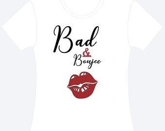 Bad and Boujee Shirt - Unisex Black-White-Red Bad & Bougie T-Shirt