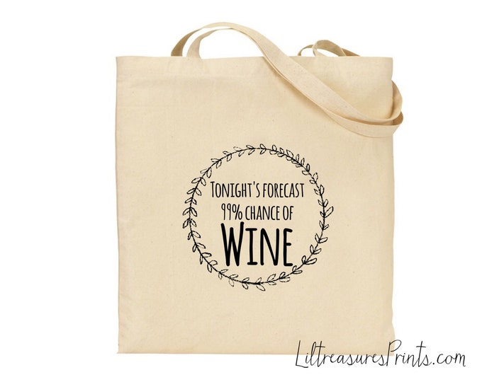 Personalised Tote Bag, Tonights Forecast Tote Bag, Favorite drink Totes, Shopping Bag, Gift for her, Cotton Tote, Prosecco, wine, vodka...