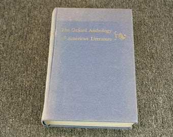 The Oxford Anthology Of American Literature Edited By Benet And Pearson C. 1946