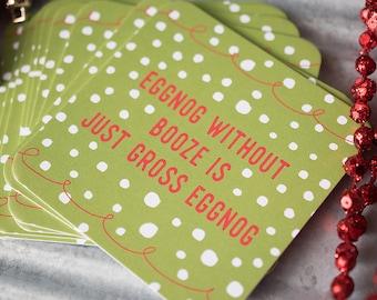 Holiday Coaster Set, Christmas Humor, Gifts under 15, Gift for Host, Stocking Stuffer, Holiday Humor, Eggnog Lover, Gift for Bartender