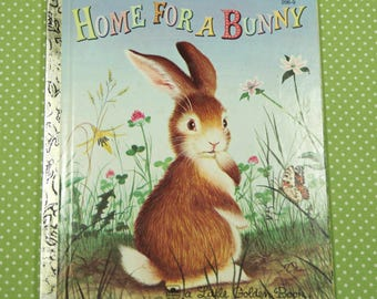 1980's Little Golden Book Home For Bunny