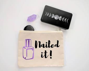 Nailed It Canvas Zipper Bag | Tarot Bag | Makeup Bag | Gift for Her | Cosmetic Bag | Nail Polish Bag | Nail Lover Gift | Mothers Day Gift