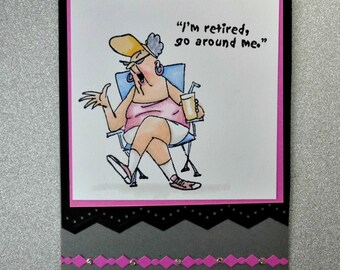 Retirement Card, Sarcastic Greeting, Funny Congratulations For Her, Goodbye Farewell, Friend CoWorker, Older Woman, Stamped Colored Card