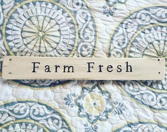 Farm Fresh Wood Sign