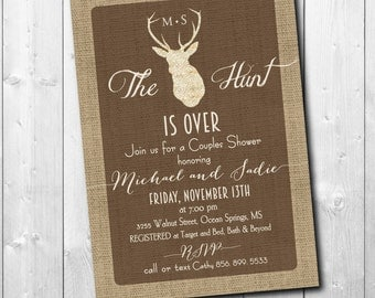 Hunt is Over Invitation Couples Shower printable/antlers, rustic, burlap/Digital File or Printing / wording can be changed
