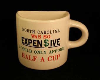 "Vintage ""Half Cup"" Mug North Carolina Travel Vacation Souvenir"