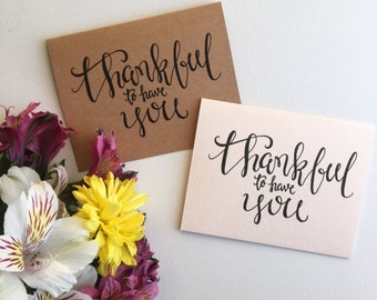 Printable Thankful Card, Thanksgiving Greeting Card, Thankful to Have You