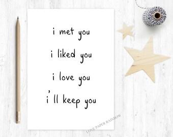 i like you, i love you, i'll keep you, romantic card, card for boyfriend, card for girlfriend, funny anniversary card, funny boyfriend card