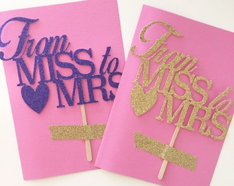 "From Miss to Mrs Cake Topper, Bridal Shower Cake, Engagement Party Topper, ""Miss to Mrs"" Glitter Pick,"