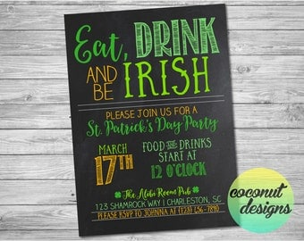 St. Patrick's Day Party Invitation / St. Patrick's Day Invitation / Eat Drink and be Irish / Green Beer / Party Invitation / Digital File