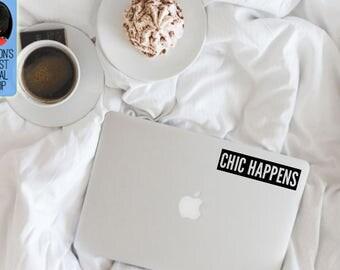 Chic Happens Macbook / Laptop Vinyl Decal