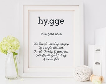 Hygge print - hygge - scandi art  - motivational poster - typographic quote print - new home gift - hygge definition