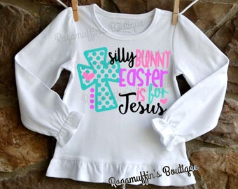 Easter shirt, Easter is for Jesus shirt, Religious Easter shirt, Girls Easter shirt, toddler Easter shirt, Easter Bunny shirt, trendy shirt