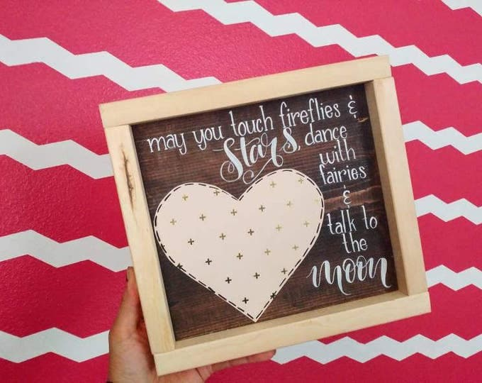 May you touch Fireflies-Girl's Bedroom Wooden Sign