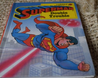 Superman. Double Trouble. A Ladybird Childrens Reading book. First Edition. 1989
