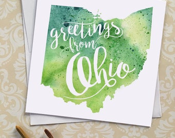Ohio Watercolor Map Greeting Card, Greetings from Ohio Hand Lettered Text, Gift or Postcard, Giclée Print, Map Art, Choose from 5 Colors