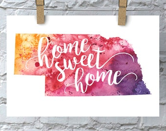 Nebraska Home Sweet Home Art Print, NE Watercolor Home Decor Map Print, Giclee State Art, Housewarming Gift, Moving Gift, Hand Lettering