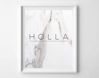 Holla Modern Marble PRINTABLE - Modern Marble Wall Art - Holla Quote Print - Grey Marble Wall Art - Marble Poster Art - Modern Dorm Decor
