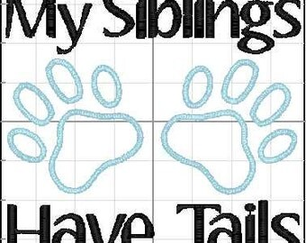 My Siblings Have Tails- Custom Bib- Baby Bib- My Siblings Have Paws- Baby Clothing- Pet Gift- Cat Gift- Dog Gift- Baby Gift- Shower Gift-