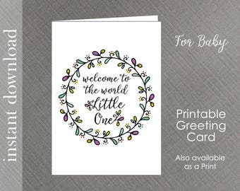 Printable Baby Card, baby shower card, baby congratulations, Welcome To The World, baby quote card, newborn card, baby download, diy card
