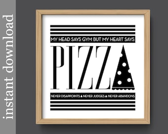 Pizza Printable Art, gym printable, gym humor, funny pizza, pizza art, printable wall art, food art, kitchen art, gym and pizza, dorm decor