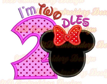 I'm TWODLES Minnie mouse embroidery applique design,  2nd birthday Minnie ears,  ms-141