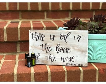 """Proverbs 21:10 """"There is oil in the house of the wise"""" - Hand Lettered Rustic Wood Sign - Modern Calligraphy - Home Decor - Wall Hanging - H"""