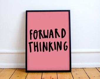Forward Thinking Print! Inspirational Brush stroke Typographical Print, Perfect Workspace Decor Desk Wall Print Motivational Art Gift