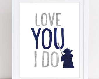 Star Wars Print, Star Wars Nursery Decor, Love You I Do, Yoda Print, Boys Nursery Art, Kids Room Print, Navy and Grey Decor, PRINTABLE
