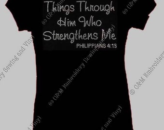 I can do all things through him who strngthens me Rhinestone Heel Ladies T-Shirt, Personalized T-Shirt, Women's T-shirt, Ladies Tee