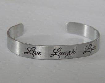 Live Laugh Love Bracelet, Engraved Aluminum Bracelet, Inspirational, Gift for Friend, Mother, Sister, Motivational, Birthday, Mother's Day