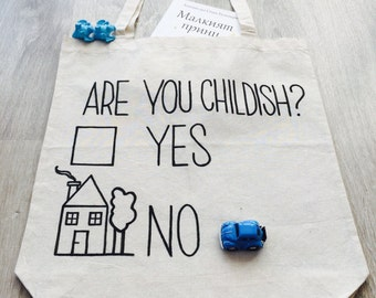 FREE SHIPPING / Are You Childish Canvas Tote Bag /  Funny Bag / Gift Idea / Market Bag / Shopping Bag by FabraModaStudio  / A912