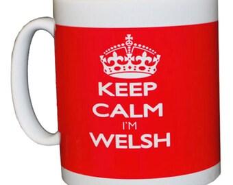 Keep calm I'm Welsh mug