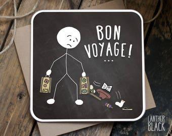 Funny bon voyage card / Bon Voyage Card / Leaving Card / Goodbye card / Farewell card /  Funny leaving card / Happy Holidays Card / SM13