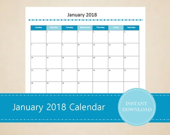 Printable January 2018 Calendar - Seasonal monthly calendar - January Calendar - Printable and Editable - INSTANT PDF DOWNLOAD
