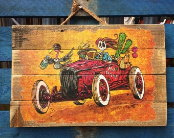 Hot Tamale by David Lozeau Official wood art Day of the Dead Hot Rod style