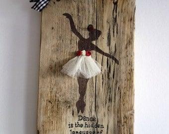 Hand made rustic ballerina plaque