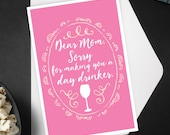 Mother's Day Day Drinker Greeting Card / Happy Mother's Day, Mom, Wine