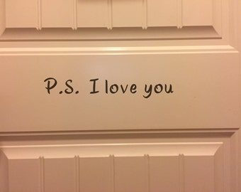 P.S. I love you decal, wall decal, home decor