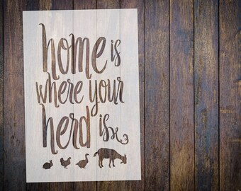 Home is where your herd is - STENCIL || Reusable || Multiple Sizes Avaliable