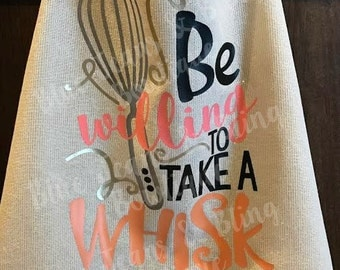 Be Willing to Take a Whisk Apron