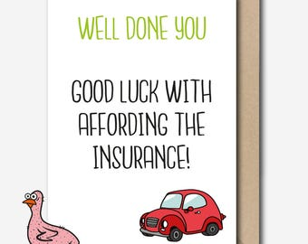 Driving Test Card - Good Luck with Affording the Insurance