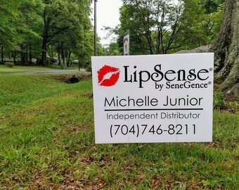 LipSense® Yard Sign