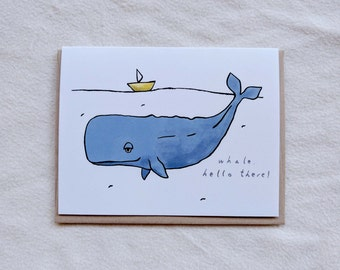 Whale, hello there punny/pun/funny greeting card