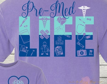 Monogrammed Pre-Med Medical Student Life Shirt Customized Personalized