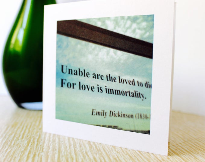"Sympathy/Love Greeting Card ""Love is Immortality"""