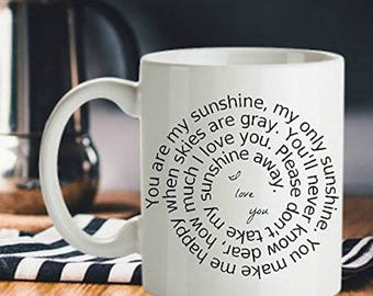 Great Birthday Gift, You Are My Sunshine, Inspirational Mug, I Love You, Spiral Design