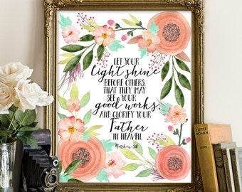 Matthew 5:16, let your light shine before others, bible verse, bible psalm, bible quote, matthew print, bible verse wall art, Christian Art