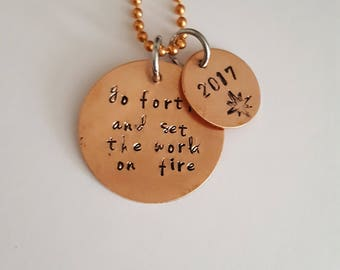 Graduation Necklace // Graduation Gift for Her// Gift for your Friend // Go Forth and set the World on Fire